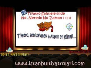 ISTANBUL TIYATROLARI